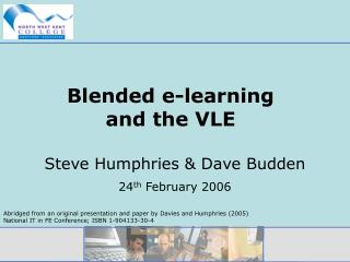 Blended e-learning  and the VLE