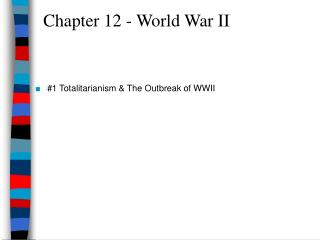 Chapter 12 - World War II