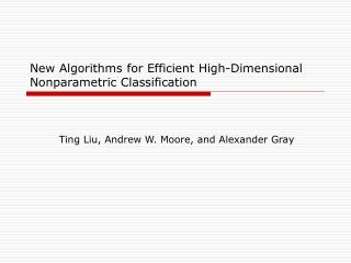 New Algorithms for Efficient High-Dimensional Nonparametric Classification