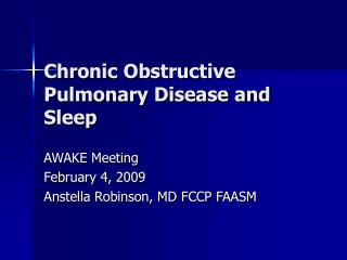 Chronic Obstructive Pulmonary Disease and Sleep