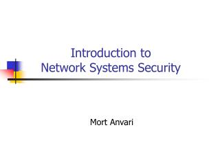 Introduction to Network Systems Security