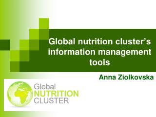 Global  nutrition cluster's information management tools