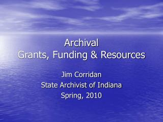 Archival  Grants, Funding & Resources