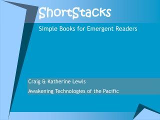 ShortStacks
