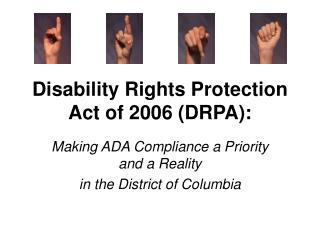 Disability Rights Protection Act of 2006 (DRPA):