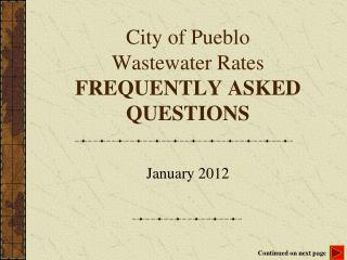 City of Pueblo Wastewater Rates FREQUENTLY ASKED QUESTIONS
