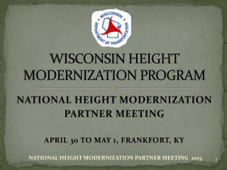 WISCONSIN HEIGHT MODERNIZATION PROGRAM
