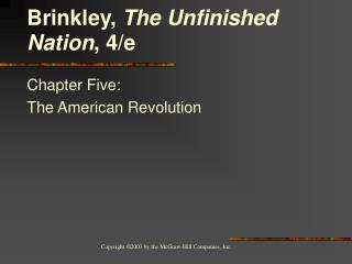 Chapter Five:  The American Revolution