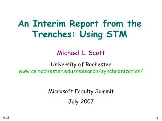 An Interim Report from the Trenches: Using STM