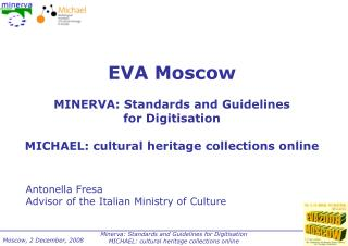 EVA Moscow MINERVA: Standards and Guidelines  for Digitisation