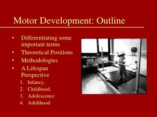Motor Development: Outline