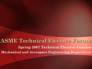 ASME Technical Elective Forum