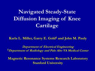 Navigated Steady-State Diffusion Imaging of Knee Cartilage