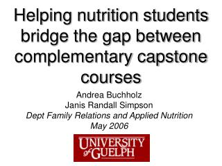 Helping nutrition students bridge the gap between complementary capstone courses