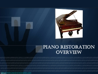 Piano Restoration Overview