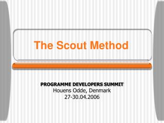 The Scout Method