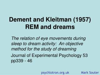 Dement and Kleitman (1957) REM and dreams