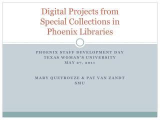 Digital Projects from Special Collections in  Phoenix Libraries