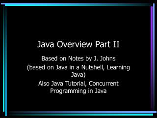 Java Overview Part II