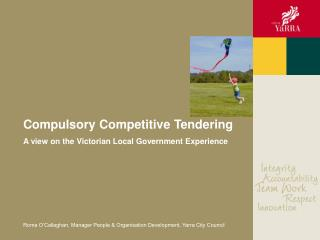 Compulsory Competitive Tendering  A view on the Victorian Local Government Experience