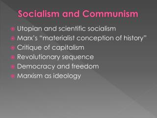 Socialism and Communism