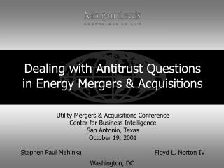 Dealing with Antitrust Questions in Energy Mergers & Acquisitions