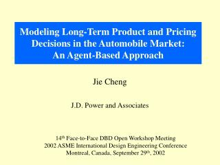 Modeling Long-Term Product and Pricing Decisions in the Automobile Market: An Agent-Based Approach