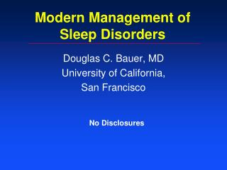 Modern Management of  Sleep Disorders