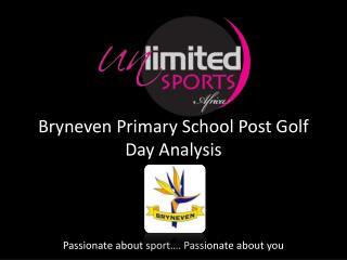 Bryneven Primary School Post Golf Day Analysis