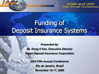 Funding of  Deposit Insurance Systems