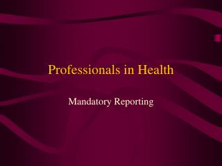Professionals in Health
