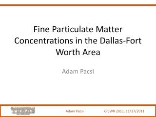 Fine Particulate Matter Concentrations in the Dallas-Fort Worth Area