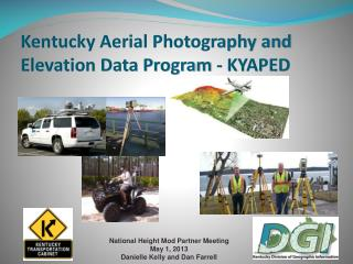 Kentucky Aerial Photography and Elevation Data Program - KYAPED
