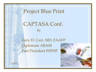Project Blue Print CAPTASA Conf.