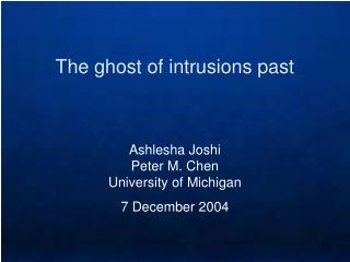 The ghost of intrusions past