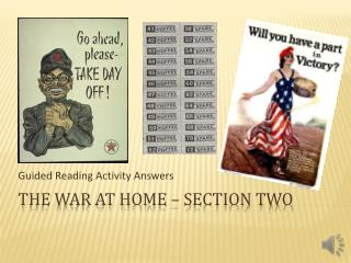 The War At  Home – Section TWO