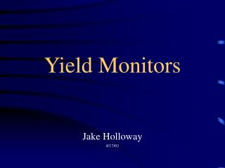 Yield Monitors