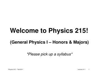 Welcome to Physics 215!