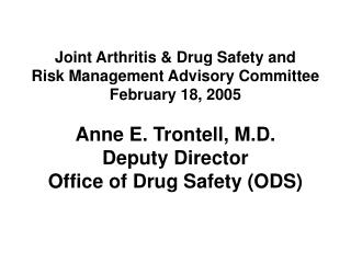 Joint Arthritis & Drug Safety and Risk Management Advisory Committee February 18, 2005