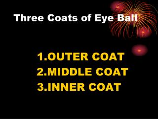 Three Coats of Eye Ball