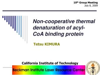 Non-cooperative thermal denaturation of acyl-CoA binding protein