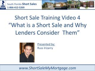 South Florida Short Sales 1-866-412-5269