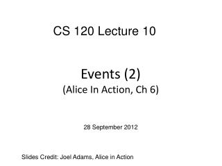 Events (2) (Alice In Action,  Ch  6)