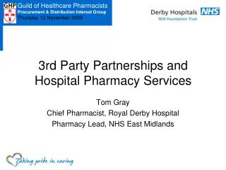 3 rd  Party Partnerships and Hospital Pharmacy Services