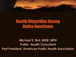 Health Disparities Among Native Americans