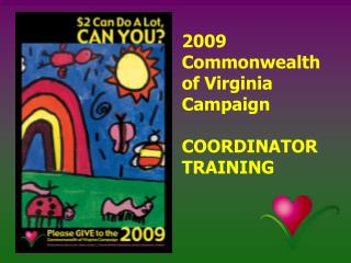 2009 Commonwealth  of Virginia Campaign COORDINATOR TRAINING