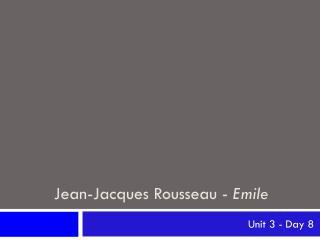 Jean-Jacques Rousseau -  Emile