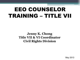 EEO COUNSELOR TRAINING – TITLE VII