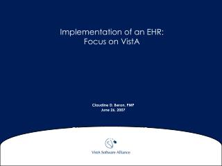 Implementation of an EHR:  Focus on VistA