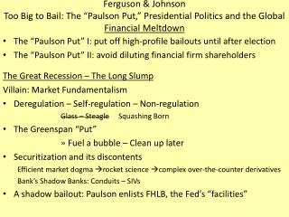 "The ""Paulson Put"" I: put off high-profile bailouts until after election"